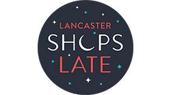 Lancaster Shops Late